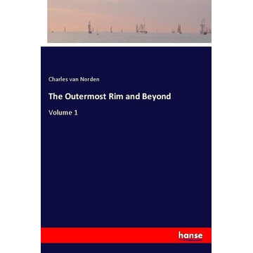Norden, Charles Van The Outermost Rim and Beyond