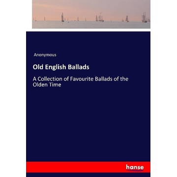 Anonymous Old English Ballads