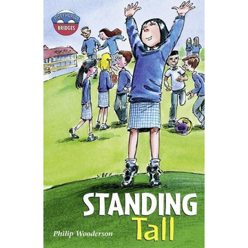 Wooderson, Philip Storyworlds Bridges Stage 11 Standing Tall (single)