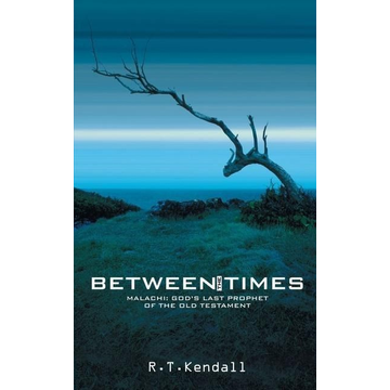 Kendall, R. T. Between the Times