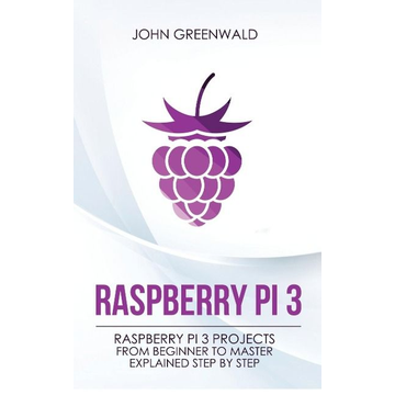 Greenwald, John Raspberry Pi 3