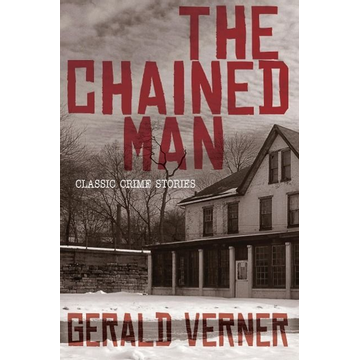 Verner, Gerald The Chained Man