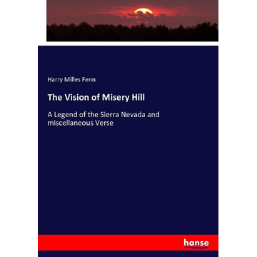 Fenn, Harry Milles The Vision of Misery Hill