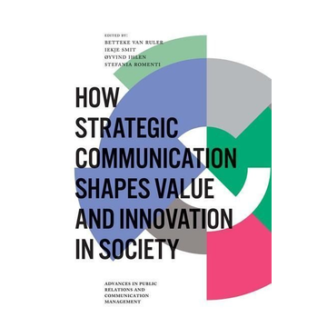 How Strategic Communication Shapes Value and Innovation in Society
