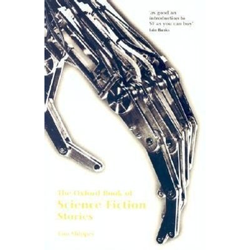 Tom Shippey ISBN The Oxford of Science Fiction Stories book 624 pages