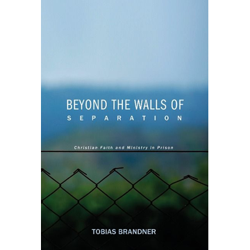 Brandner, Tobias Beyond the Walls of Separation