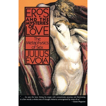 Evola, Julius ISBN Eros and the Mysteries of Love