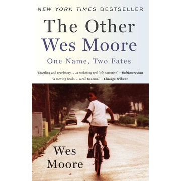 Moore, Wes ISBN The Other Wes Moore