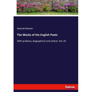 Johnson, Samuel The Works of the English Poets