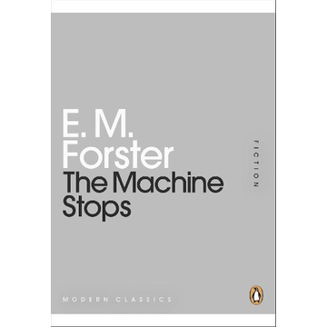 Forster, E M Penguin THE MACHINE STOPS book English Hardcover