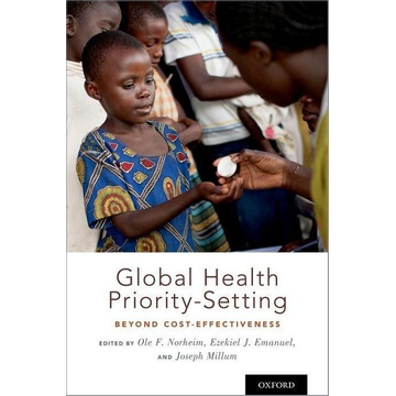Global Health Priority-Setting: Beyond Cost-Effectiveness