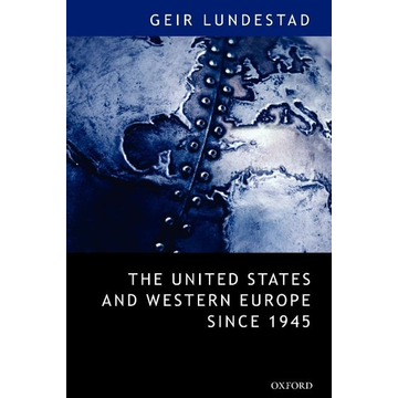 """Lundestad, Geir ISBN The United States and Western Europe Since 1945 ( From Empire"""" by Invitation to Transatlantic Drift"""" ) book English Hardcover 352 pages"""