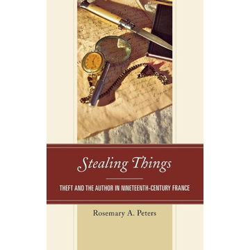 Peters, Rosemary A. Stealing Things