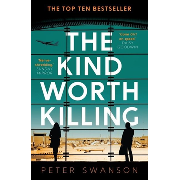 Swanson, Peter Allen & Unwin The Kind Worth Killing book Crime fiction English Paperback 320 pages