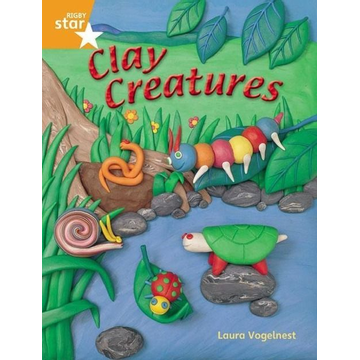 Pearson ELT Rigby Star Quest Year 2: Clay Creatures Reader Single