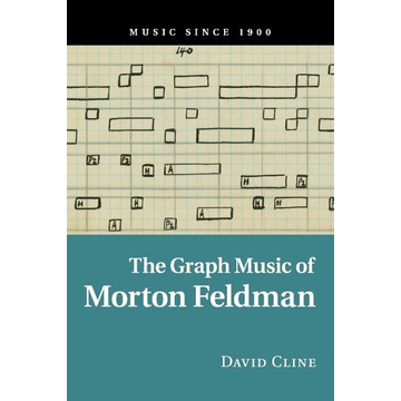 Cline, David The Graph Music of Morton Feldman