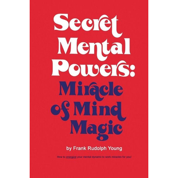 Young, Frank Rudolph Secret Mental Powers