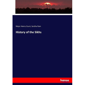 Court, Major Henry History of the Sikhs