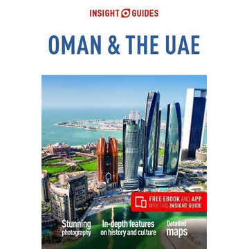 Insight Guides Insight Guides Oman & the UAE (Travel Guide with Free eBook)