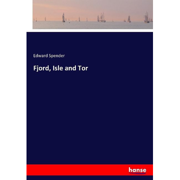 Spender, Edward Fjord, Isle and Tor