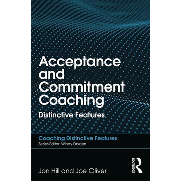 Hill, Jon Acceptance and Commitment Coaching