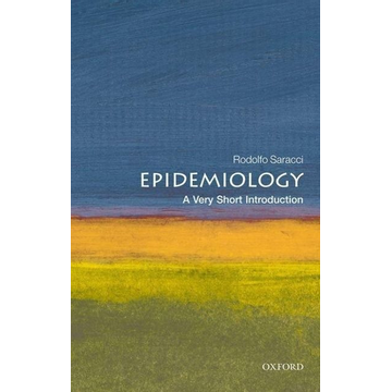 Saracci, Rodolfo (Honorary Director of Research in Epidemiology at the Italian National Research Council at Pisa, Italy) ISBN Epidemiology: A Very Short Introduction 160 pages English