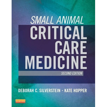 Silverstein, Deborah Small Animal Critical Care Medicine