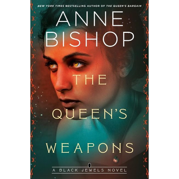 Bishop, Anne The Queen's Weapons