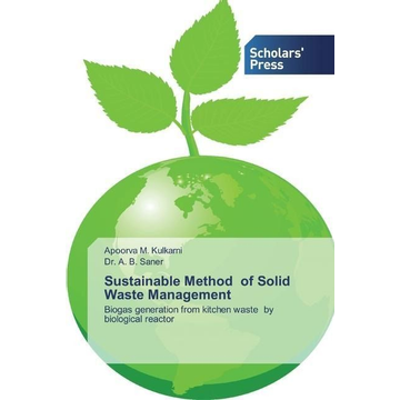 Kulkarni, Apoorva M. Sustainable Method of Solid Waste Management