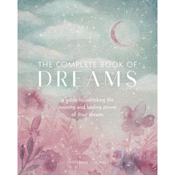 Gailing, Stephanie The Complete Book of Dreams