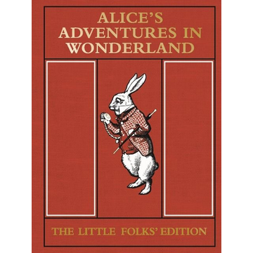 Carroll, Lewis ISBN Alice's Adventures in Wonderland: The Little Folks' Edition book English Hardcover 128 pages