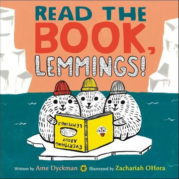 Dyckman, Ame Read the Book, Lemmings!