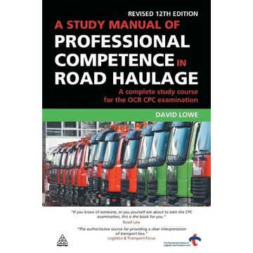 Lowe, David Study Manual of Professional Competence in Road Haulage