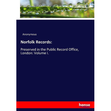 Anonymous Norfolk Records: