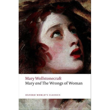 Wollstonecraft, Mary ISBN Mary and The Wrongs of Woman book 256 pages