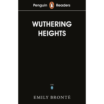 Brontë, Emily Penguin Readers Level 5: Wuthering Heights