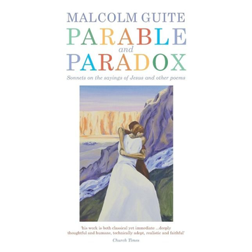 Guite, Malcolm Parable and Paradox