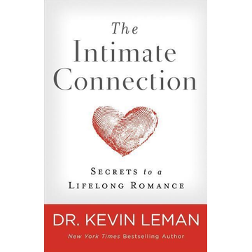 Leman, Kevin ISBN The Intimate Connection (Secrets to a Lifelong Romance) book English Paperback 304 pages