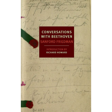 Friedman, Sanford ISBN Conversations with Beethoven
