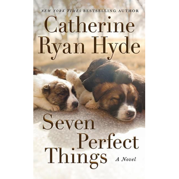 Hyde, Catherine Ryan Seven Perfect Things