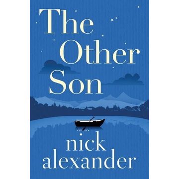 Alexander, Nick The Other Son