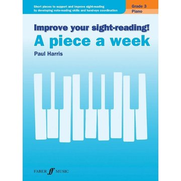 Harris, Paul Improve your sight-reading! A piece a week Piano Grade 3