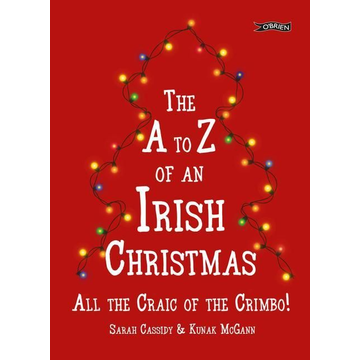 Cassidy, Sarah The A-Z of an Irish Christmas