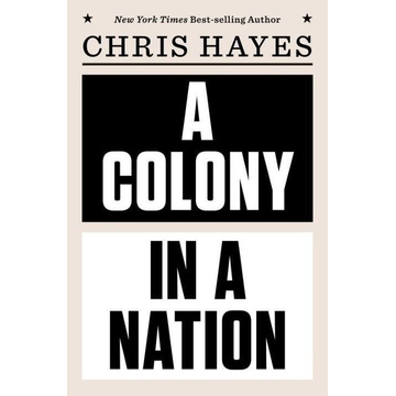 Hayes, Chris A Colony in a Nation