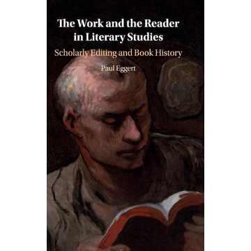 Eggert, Paul The Work and The Reader in Literary Studies