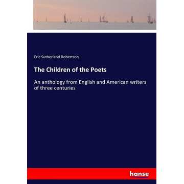 Robertson, Eric Sutherland The Children of the Poets