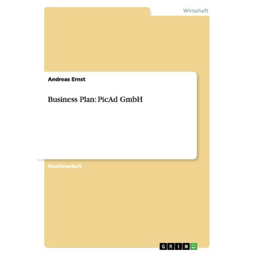 Ernst, Andreas Business Plan: PicAd GmbH