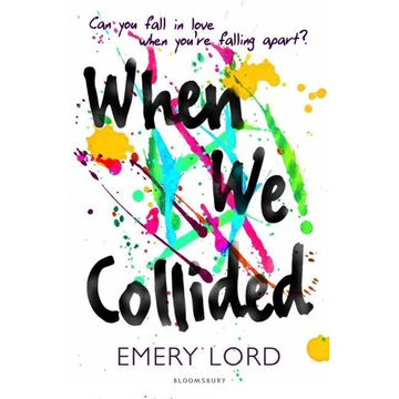 Lord, Emery ISBN When We Collided