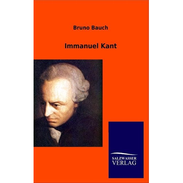 Bruno Bauch Immanuel Kant