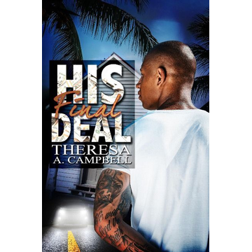 Campbell, Theresa A. His Final Deal